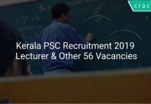 Kerala PSC Recruitment 2019 Lecturer & Other 56 Vacancies