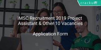 IMSC Recruitment 2019 Project Assistant & Other 10 Vacancies