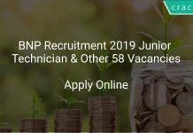 BNP Recruitment 2019 Junior Technician & Other 58 Vacancies