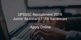 UPSSSC Recruitment 2019 Junior Assistant 1186 Vacancies