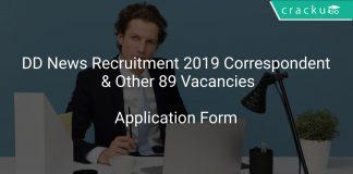 DD News Recruitment 2019 Correspondent & Other 89 Vacancies