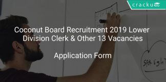 Coconut Board Recruitment 2019 Lower Division Clerk & Other 13 Vacancies