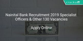 Nainital Bank Recruitment 2019 Specialist Officers & Other 130 Vacancies