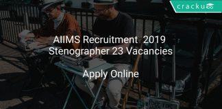 AIIMS Recruitment 2019 Stenographer 23 Vacancies
