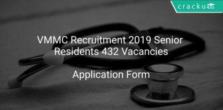 VMMC Recruitment 2019 Senior Residents 432 Vacancies