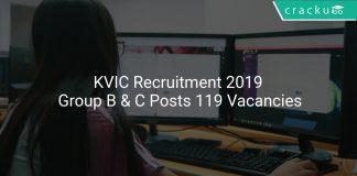 KVIC Recruitment 2019 Group B & C Posts 119 Vacancies