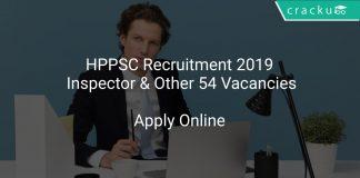 HPPSC Recruitment 2019 Inspector & Other 54 Vacancies