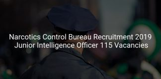 Narcotics Control Bureau Recruitment 2019 Junior Intelligence Officer 115 Vacancies