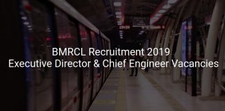 BMRCL Recruitment 2019 Apply Executive Director & Chief Engineer Vacancies