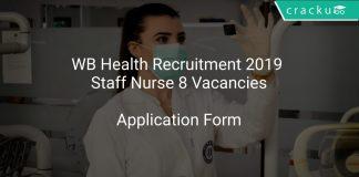WB Health Recruitment 2019 Staff Nurse 8 Vacancies