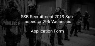 SSB Recruitment 2019 Sub Inspector 206 Vacancies