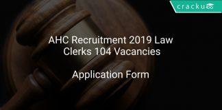 AHC Recruitment 2019 Law Clerks 104 Vacancies