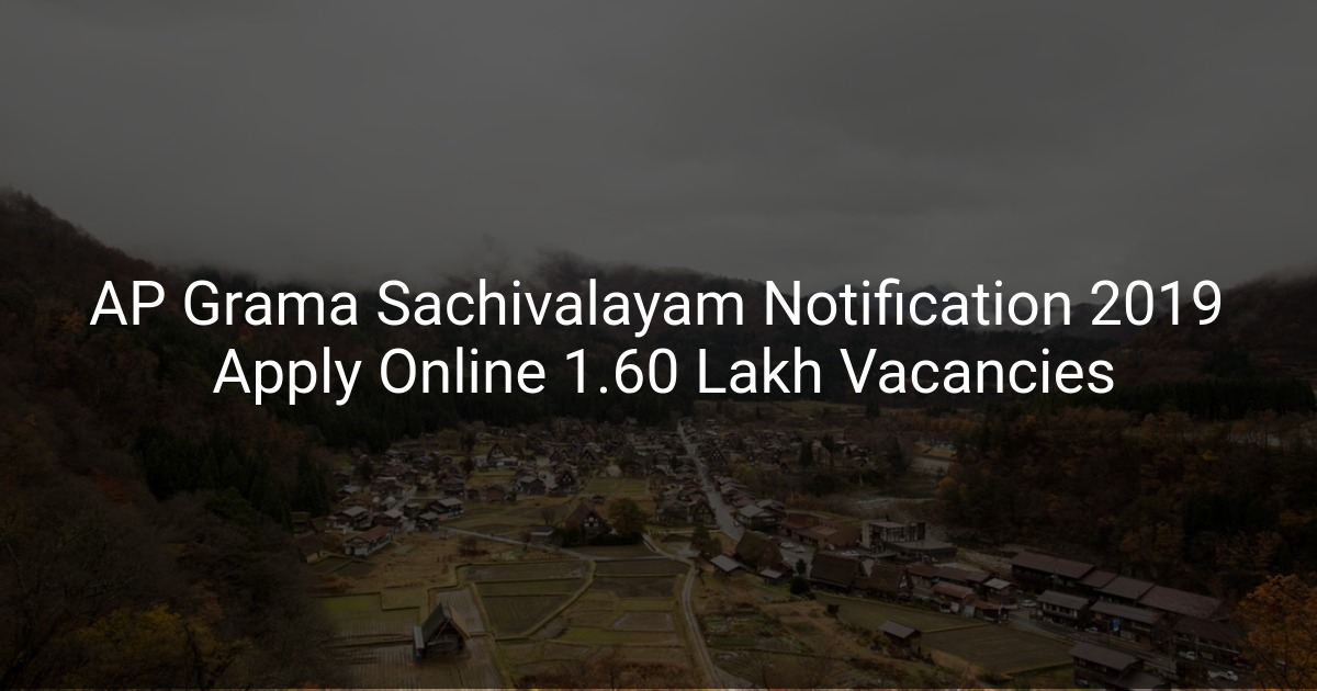 AP Grama Sachivalayam Notification 2019 Apply Online 1 60