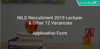 NILD Recruitment 2019 Lecturer & Other 12 Vacancies