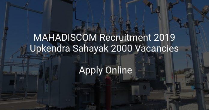 MAHADISCOM Recruitment 2019 Upkendra Sahayak 2000 Vacancies