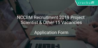 NCCBM Recruitment 2019 Project Scientist & Other 15 Vacancies