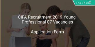 CIFA Recruitment 2019 Young Professional 07 Vacancies