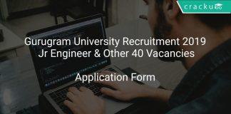 Gurugram University Recruitment 2019 Jr Engineer & Other 40 Vacancies