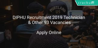 DIPHU Recruitment 2019 Technician & Other 93 Vacancies