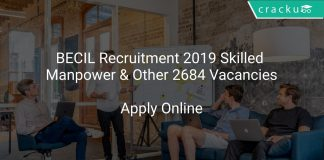 BECIL Recruitment 2019 Skilled Manpower & Other 2684 Vacancies