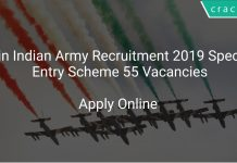 Join Indian Army Recruitment 2019 Special Entry Scheme 55 Vacancies