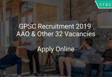 GPSC Recruitment 2019 AAO & Other 32 Vacancies