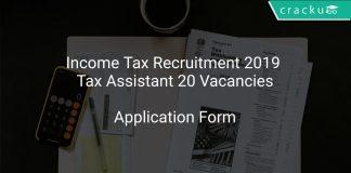 Income Tax Recruitment 2019 Tax Assistant 20 Vacancies