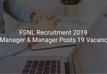 FSNL Recruitment 2019 Jr.Manager &Manager Posts 19 Vacancies