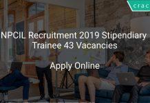 NPCIL Recruitment 2019 Stipendiary Trainee 43 Vacancies