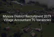 Mysore District Recruitment 2019 Village Accountant 70 Vacancies
