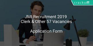 JMI Recruitment 2019 Clerk & Other 57 Vacancies
