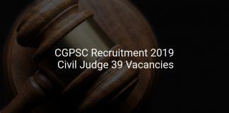 CGPSC Recruitment 2019 Civil Judge 39 Vacancies