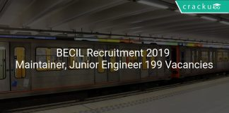 BECIL Recruitment 2019 Maintainer, Junior Engineer & Other 199 Vacancies