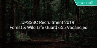 UPSSSC Recruitment 2019 Forest & Wild Life Guard 655 Vacancies