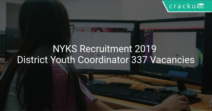 NYKS Recruitment 2019 District Youth Coordinator & Other 337 Vacancies