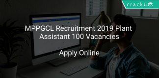 MPPGCL Recruitment 2019 Plant Assistant 100 Vacancies