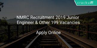 NMRC Recruitment 2019 Junior Engineer & Other 199 Vacancies