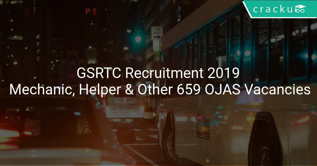 GSRTC Recruitment 2019 Mechanic, Fitter, Helper & Other 659 OJAS