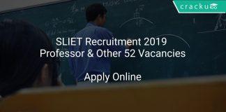 SLIET Recruitment 2019 Professor & Other 52 Vacancies