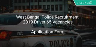 West Bengal Police Recruitment 2019 Driver 65 Vacancies