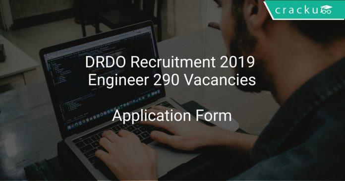 DRDO Recruitment 2019 Engineer 290 Vacancies