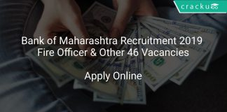 Bank of Maharashtra Recruitment 2019 Fire Officer & Other 46 Vacancies