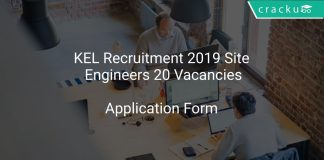 KEL Recruitment 2019 Site Engineers 20 Vacancies