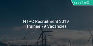 NTPC Recruitment 2019 Trainee 79 Vacancies