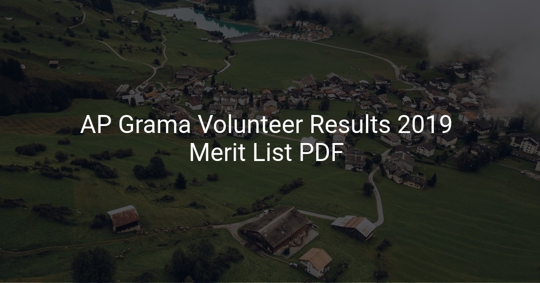 AP Grama Volunteer Results 2019 Released Merit List PDF