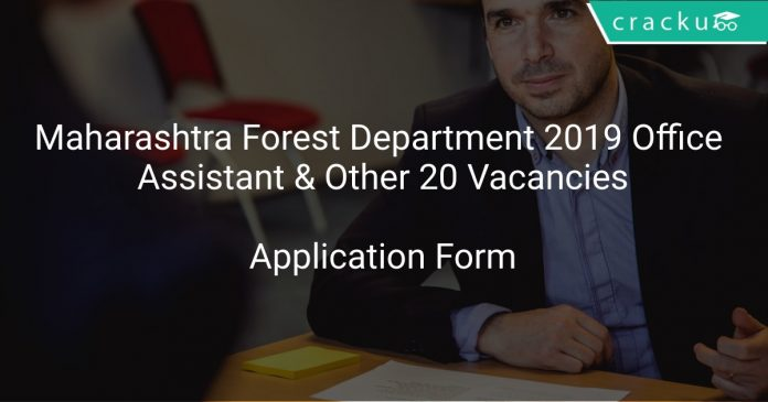 Maharashtra Forest Department 2019 Office Assistant & Other 20 Vacancies