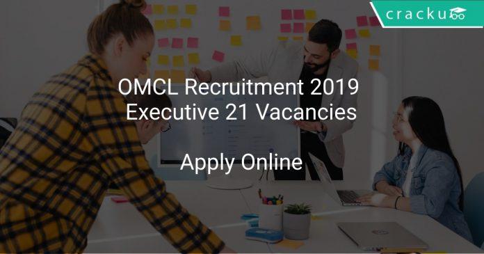 OMCL Recruitment 2019 Executive 21 Vacancies