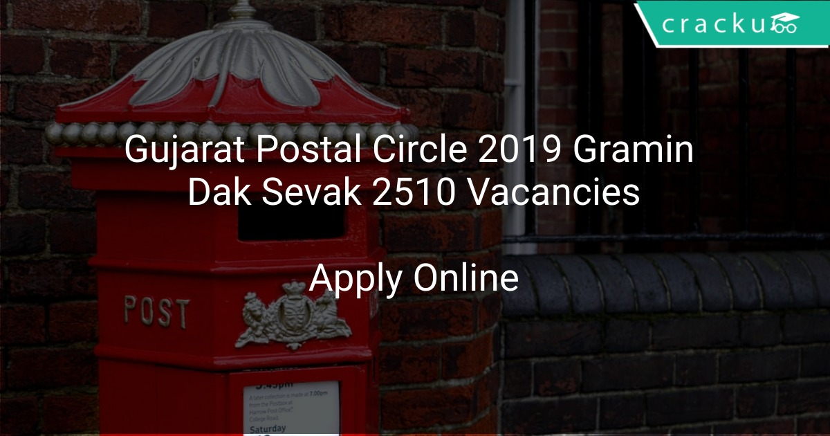 Gujarat Postal Circle Recruitment 2019 Gramin Dak Sevak 2510