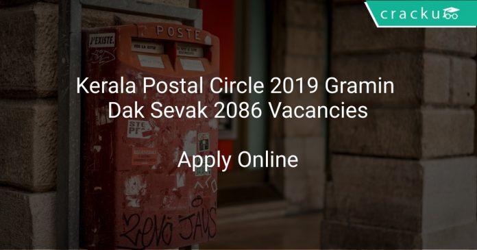 Kerala Postal Circle 2019 Gramin Dak Sevak 2086 Vacancies