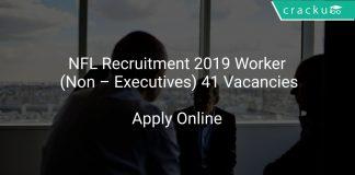 NFL Recruitment 2019 Worker (Non – Executives) 41 Vacancies
